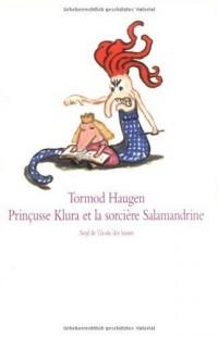 Les aventures de prinçusse Klura, Tome 3 : Prinçusse Klura et la sorcière Salamandrine