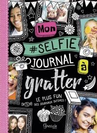 Mon Selfie Journal a Gratter