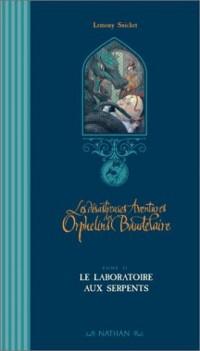 Les Désatreuses Aventures des orphelins Baudelaire, tome 2 : Le Laboratoire aux serpents (Couverture Luxe)