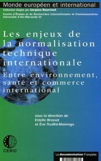 Les enjeux de la normalisation technique internationale : Entre environnement, santé et commerce international