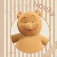 Bonjour Nouky