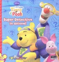 I miei amici Tigro e Pooh. Super detective in azione. Con 3 pennarelli