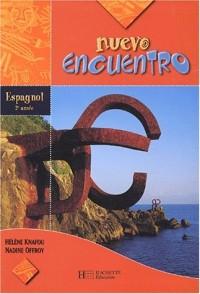 Nuevo Encuentro : Espagnol, 3e LV2 (Manuel)