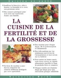 La cuisine de la fertilité et de la grossesse