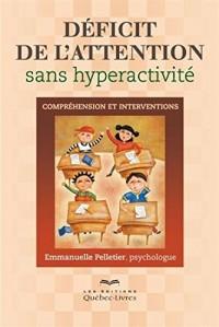 Deficit de l'Attention Sans Hyperactivite