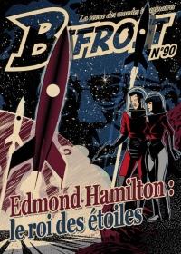 Bifrost 90 Dossier Edmond Hamilton