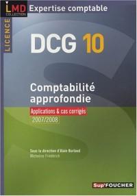 Comptabilité approfondie DCG 10 : Applications & cas corrigés