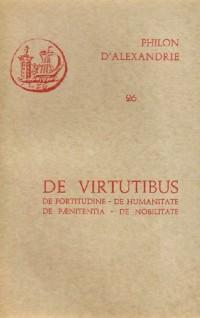 Oeuvres de Philon d'Alexandrie. De virtutibus, volume 26