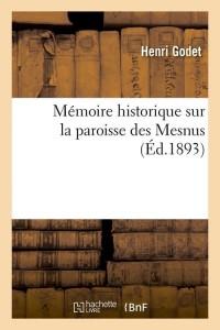 Mémoire Sur la Paroisse des Mesnus  ed 1893