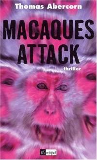 Macaques attack