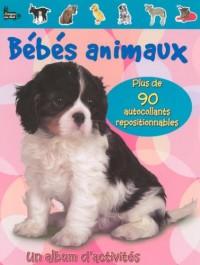 Bébés animaux : Livre d'activités avec autocollants repositionnables
