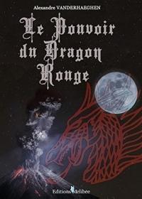 Le Pouvoir du Dragon Rouge