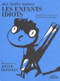 Les Enfants idiots