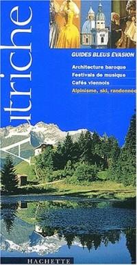Guide Bleu Évasion : Autriche