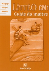 Guide du maître CM1 : Littérature écrite, Observation réfléchie de la langue