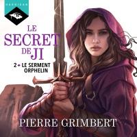 Le Serment Orphelin: Le Secret de Ji 2
