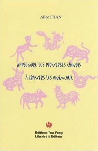 Apprendre les proverbes chinois à travers les animaux