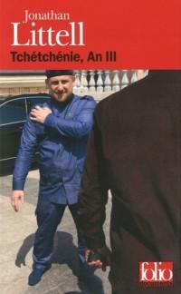 Tchétchénie, An III
