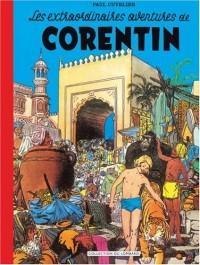 Les extraordinaires aventures de Corentin : Edition fac-similé