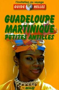 Guadeloupe - Martinique - Petites Antilles