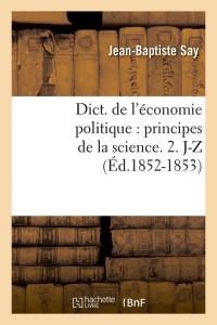 Dict  Eco Politique 2  J Z  ed 1852 1853