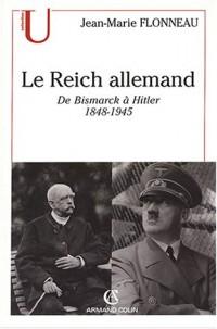 Le Reich allemand de bismarck a hitler 1848-1945