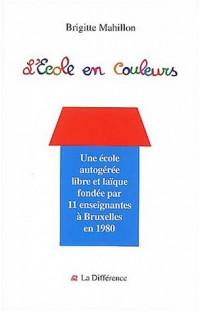 L'Ecole en couleurs