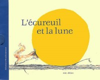 Ecureuil et la Lune - Mini