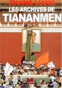 Les Archives de Tiananmen