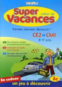 Cahier de super vacances : Du CE2 vers le CM1