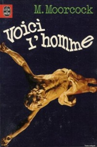 Voici l'homme : Collection : Science fiction poche n° 7012