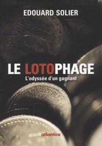 Le lotophage : L'odysée d'un gagnant