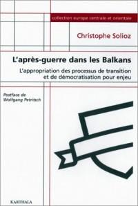 L'Après-Guerre dans les Balkans
