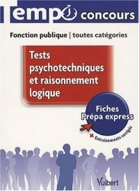 Tests psychotechniques et raisonnement logique : Fonction publique toutes catégories