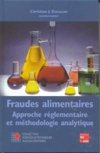Conformité des denrées alimentaires: approche réglementaire et méthodologique analytique