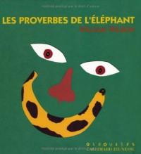 Les proverbes de l'éléphant