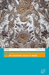 Guide des collections textiles de musées