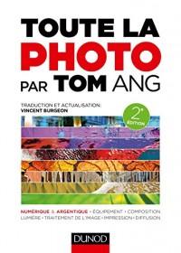 Toute la photo par Tom Ang - 2e éd.