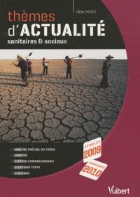Themes d'actualité sanitaires et sociaux 2009/2010