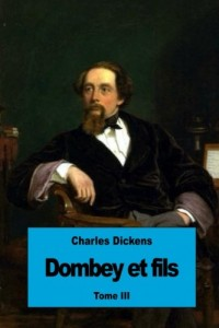 Dombey et fils: Tome III