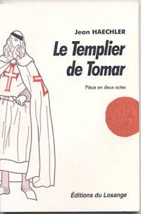 Le templier de Tomar : Pièce en deux actes