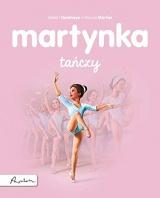Martynka taĹczy - Gilbert Delahaye, Marcel Marlier [KSIÄĹťKA]