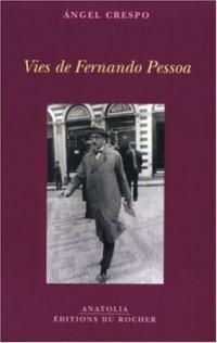 Vies de Fernando Pessoa