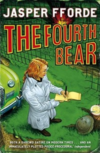 The Fourth Bear: Nursery Crime Adventures 2