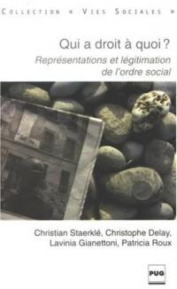 Qui a droit à quoi ? : Représentations et légitimation de l'ordre social