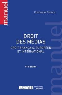 Droit des médias : Droit français, européen et international