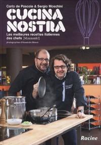 Cucina Nostra : Les meilleures recettes italiennes des chefs
