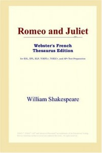 Romeo and Juliet (Webster's French Thesaurus Edition)