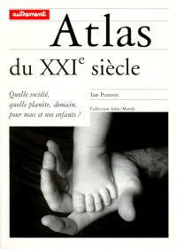 Atlas du xxi siecle