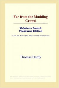 Far from the Madding Crowd: Webster's French Thesaurus